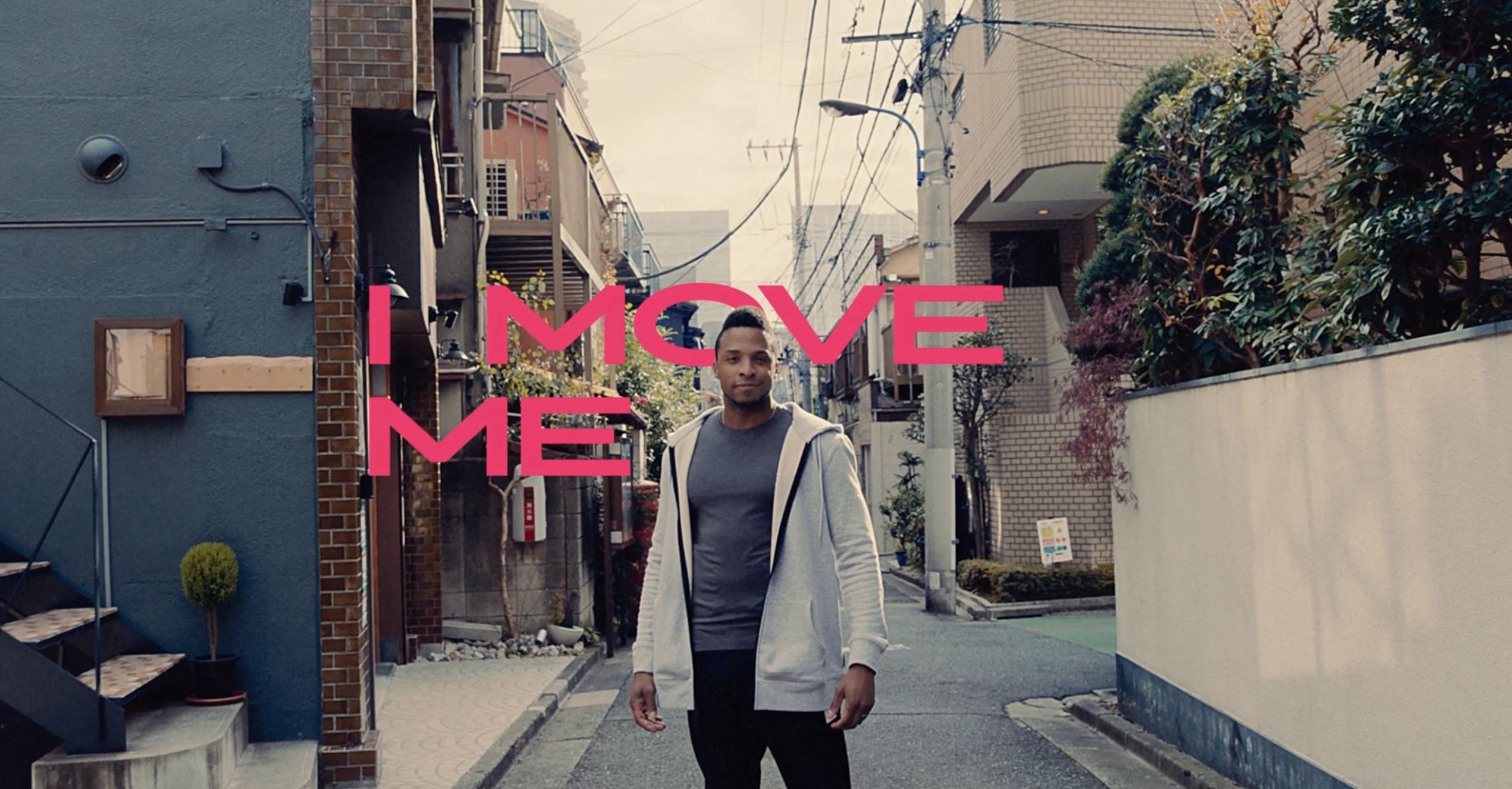 I move me